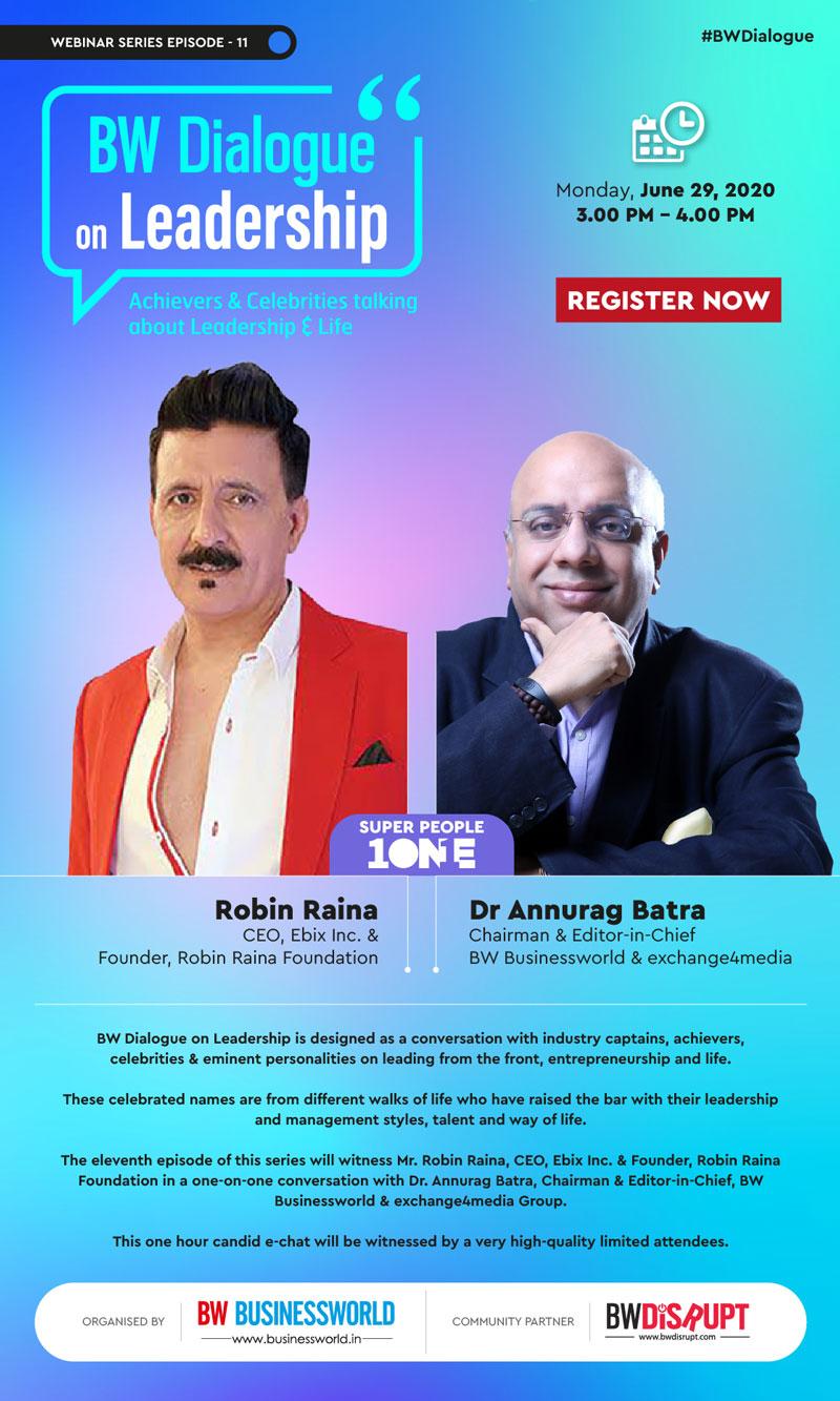 BW Dialogue on Leadership With Robin Raina, CEO, Ebix Inc, LIVE | June 29, 3 PM